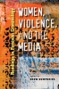 9781555537036 : women-violence-and-the-media-humphries
