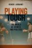 9781555537531 : playing-tough-abrams