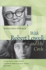 9781555537883 : with-robert-lowell-and-his-circle-spivack