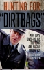 9781555538132 : hunting-for-dirtbags-way-patten