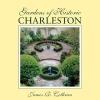 9781570030048 : gardens-of-historic-charleston-cothran
