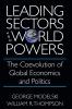 9781570030543 : leading-sectors-and-world-powers-modelski-thompson-kegley
