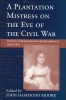 9781570031250 : a-plantation-mistress-on-the-eve-of-the-civil-war-moore