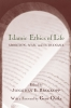 9781570034718 : islamic-ethics-of-life-brockopp-outka