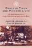 9781570035128 : cracker-times-and-pioneer-lives-denham-brown-jr