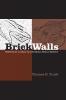 9781570036385 : brick-walls-truitt