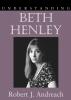 9781570036392 : understanding-beth-henley-andreach