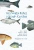 9781570036804 : freshwater-fishes-of-south-carolina-arndt