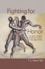 9781570037184 : fighting-for-honor-desch-obi-desch-obi