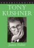 9781570037498 : understanding-tony-kushner-fisher