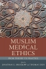 9781570037535 : muslim-medical-ethics-brockopp-brockopp-eich
