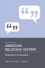 9781570038693 : recent-themes-in-american-religious-history-stephens