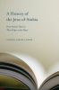 9781570038853 : a-history-of-the-jews-of-arabia-newby