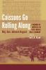 9781570039157 : caissons-go-rolling-along-hagood-grant