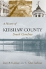 9781570039478 : a-history-of-kershaw-county-south-carolina-inabinet-inabinet