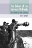 9781570039522 : the-defeat-of-the-german-u-boats-syrett