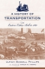 9781570039652 : a-history-of-transportation-in-the-eastern-cotton-belt-to-1860-phillips-marrs