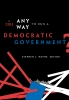 9781589010055 : is-this-any-way-to-run-a-democratic-government-wayne