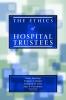 9781589010154 : the-ethics-of-hospital-trustees-jennings-gray-sharpe