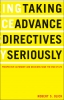 9781589010291 : taking-advance-directives-seriously-olick