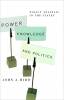 9781589010499 : power-knowledge-and-politics-hird