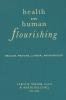 9781589010789 : health-and-human-flourishing-taylor-dell-oro