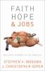 9781589011106 : faith-hope-and-jobs-monsma