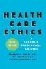9781589011168 : health-care-ethics-5th-edition-ashley