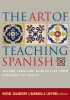 9781589011335 : the-art-of-teaching-spanish-salaberry-lafford