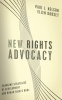 9781589012042 : new-rights-advocacy-nelson