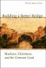 9781589012219 : building-a-better-bridge-ipgrave