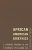9781589012325 : african-american-bioethics-prograis-pellegrino