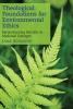 9781589012684 : theological-foundations-for-environmental-ethics-schaefer