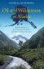 9781589016620 : oil-and-wilderness-in-alaska-busenberg