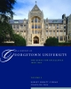 9781589016897 : a-history-of-georgetown-university-curran-degioia