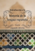 9781589017320 : introduccion-a-la-historia-de-la-lengua-espanola-resnick-hammond