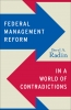 9781589018921 : federal-management-reform-in-a-world-of-contradictions-radin