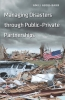 9781589019508 : managing-disasters-through-public-private-partnerships-abou-bakr