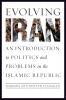 9781589019782 : evolving-iran-rieffer-flanagan