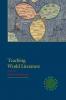 9781603290340 : teaching-world-literature-damrosch