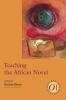 9781603290388 : teaching-the-african-novel-desai