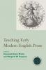 9781603290524 : teaching-early-modern-english-prose-monta-ferguson