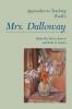 9781603290586 : approaches-to-teaching-woolfs-mrs-dalloway-barrett-saxton
