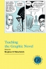 9781603290616 : teaching-the-graphic-novel-tabachnick