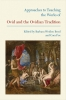 9781603290630 : approaches-to-teaching-the-works-of-ovid-and-the-ovidian-tradition-boyd-fox