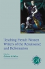 9781603290890 : teaching-french-women-writers-of-the-renaissance-and-reformation-winn