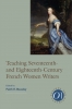 9781603290968 : teaching-seventeenth-and-eighteenth-century-french-women-writers-beasley