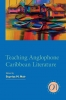 9781603291064 : teaching-anglophone-caribbean-literature-nair-aljoe-anatol
