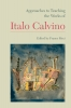 9781603291231 : approaches-to-teaching-the-works-of-italo-calvino-ricci