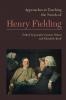9781603292238 : approaches-to-teaching-the-novels-of-henry-fielding-wilson-kraft